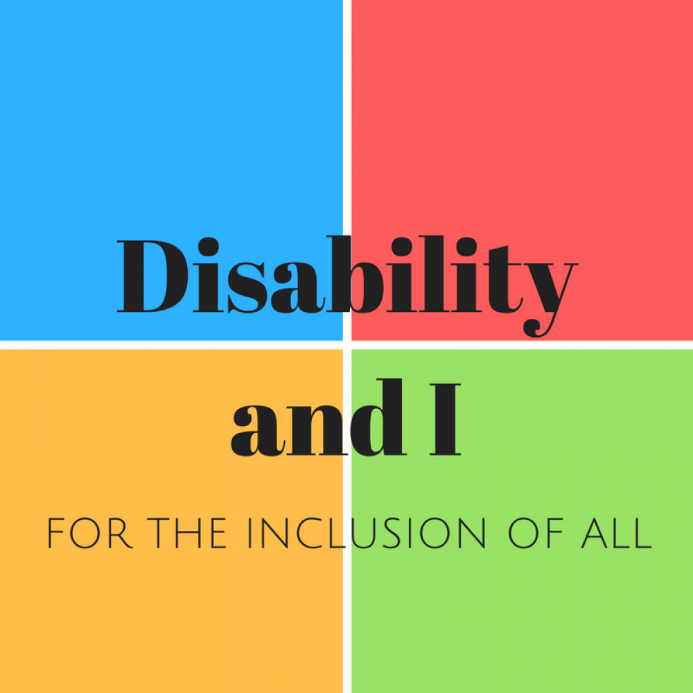 Disability and I